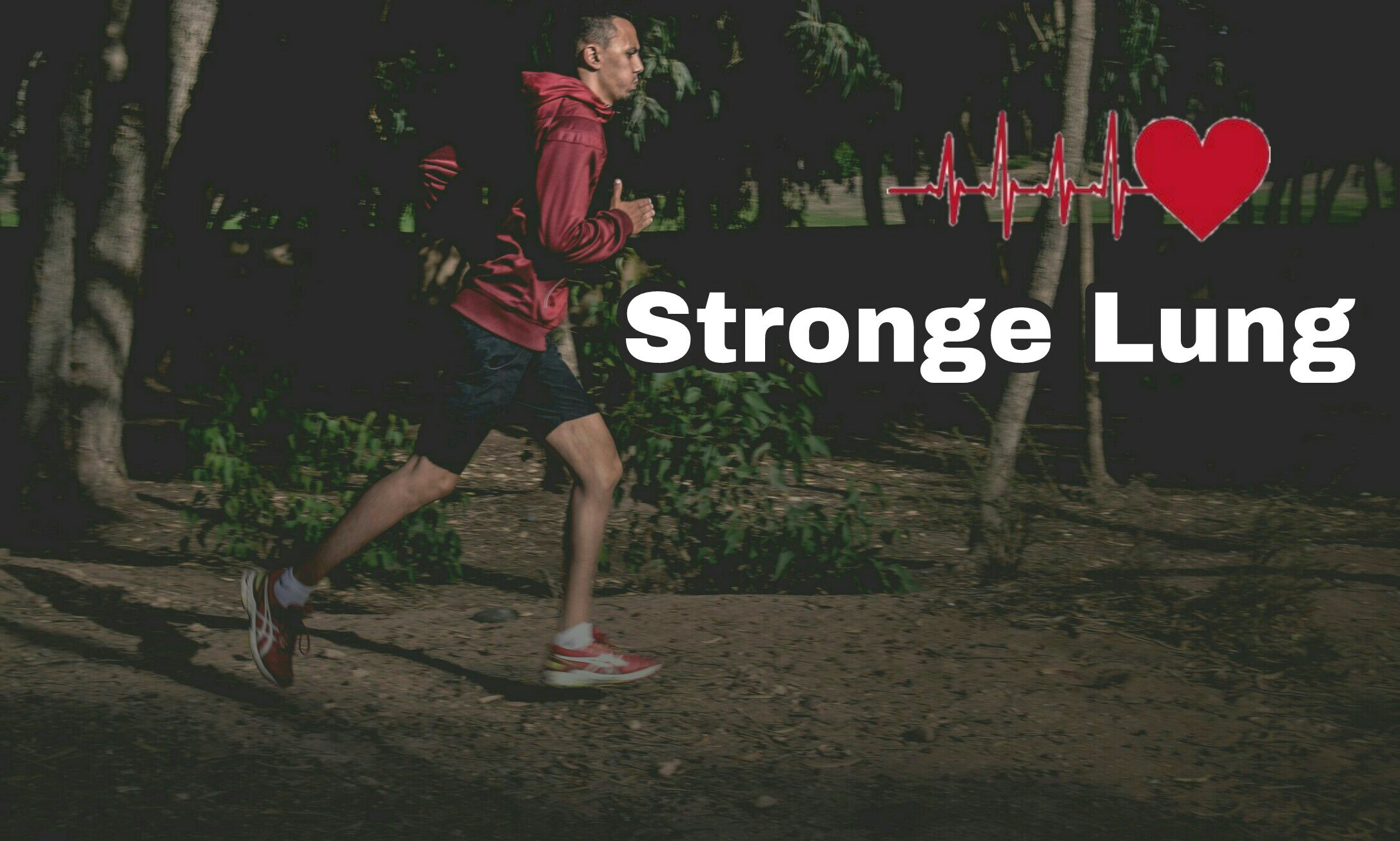 Strong lung for running stamina